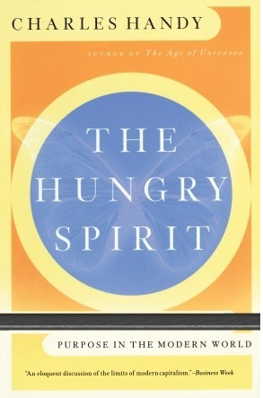 The Hungry Spirit- Charles Handy